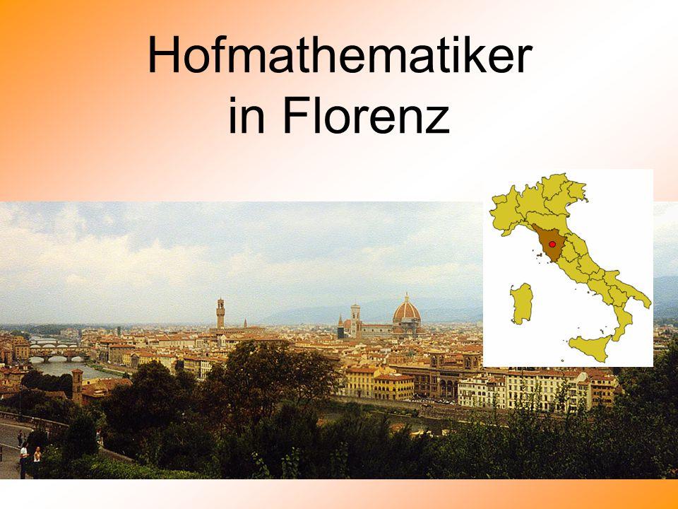 Hofmathematiker in Florenz