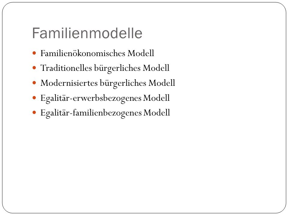 Familienmodelle Familienökonomisches Modell