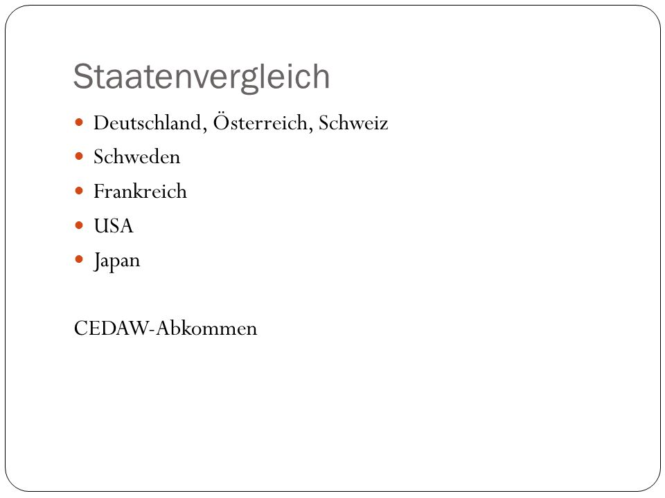 Staatenvergleich Deutschland, Österreich, Schweiz Schweden Frankreich