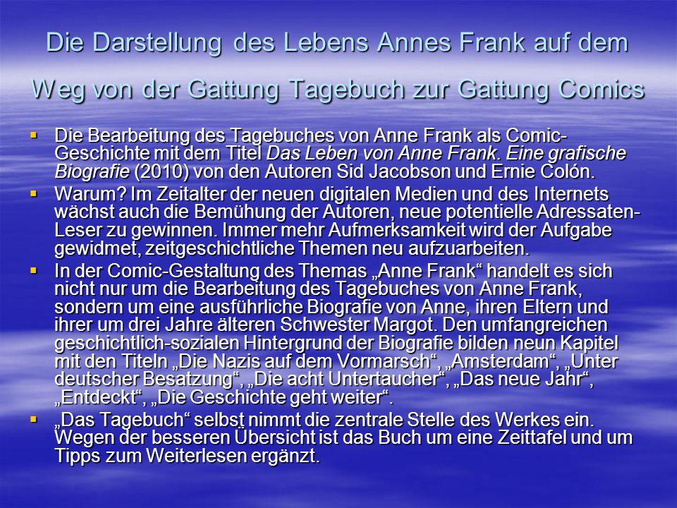 Die Darstellung des Lebens Annes Frank auf dem Weg von der Gattung Tagebuch zur Gattung Comics