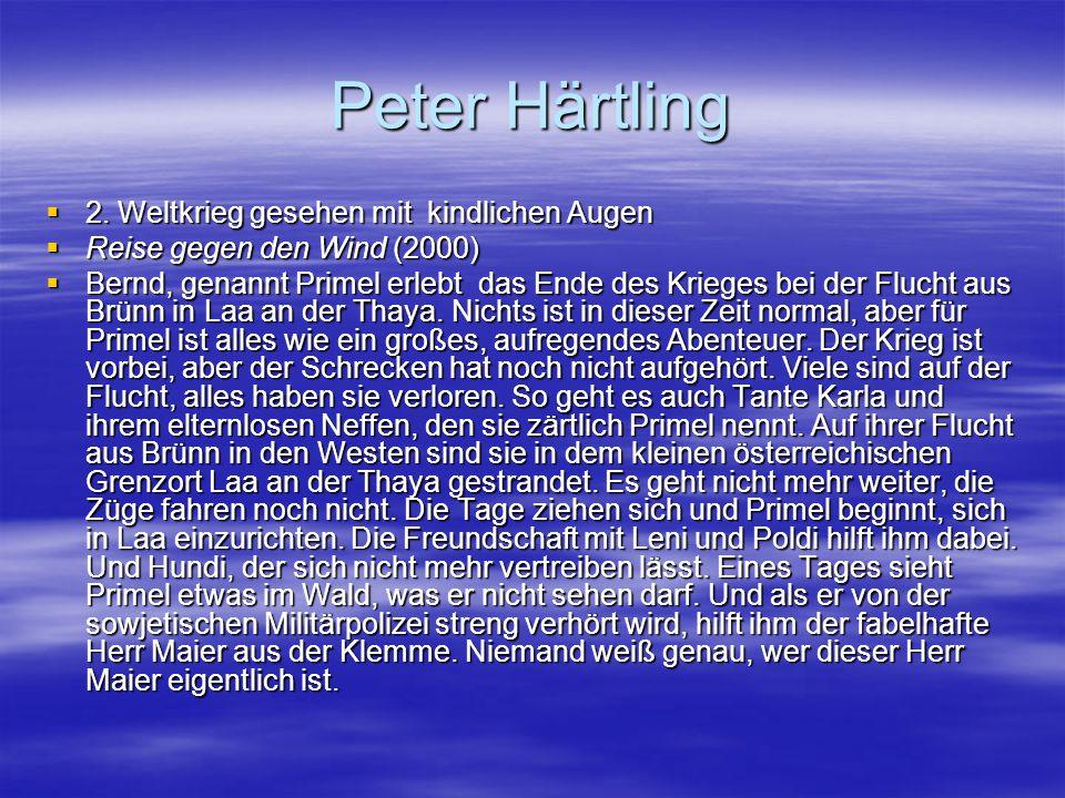 Peter Härtling 2. Weltkrieg gesehen mit kindlichen Augen