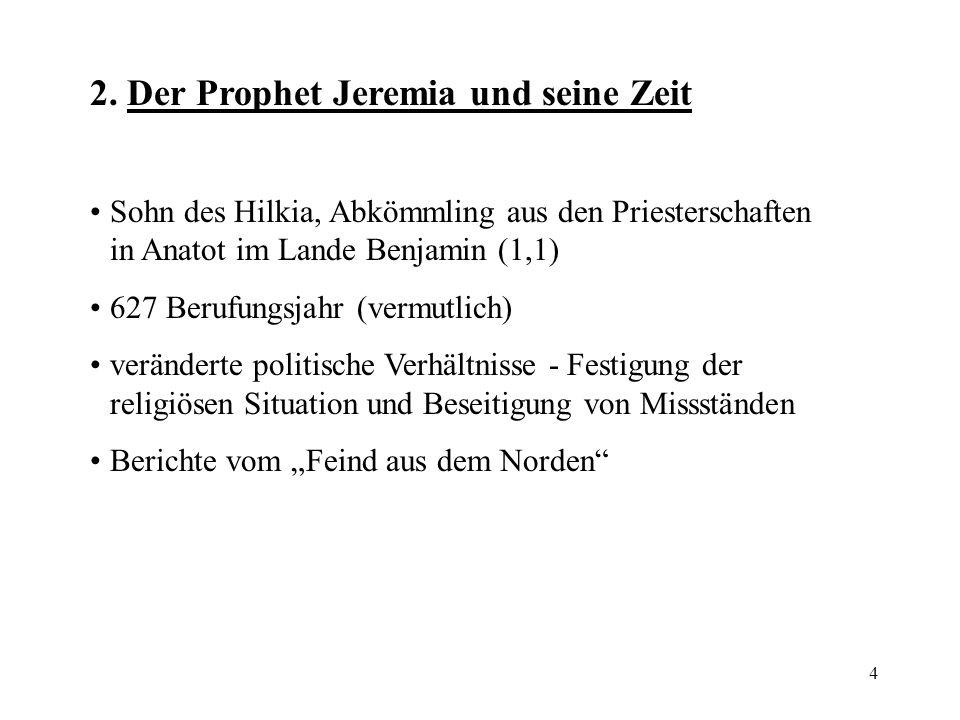 2. Der Prophet Jeremia und seine Zeit
