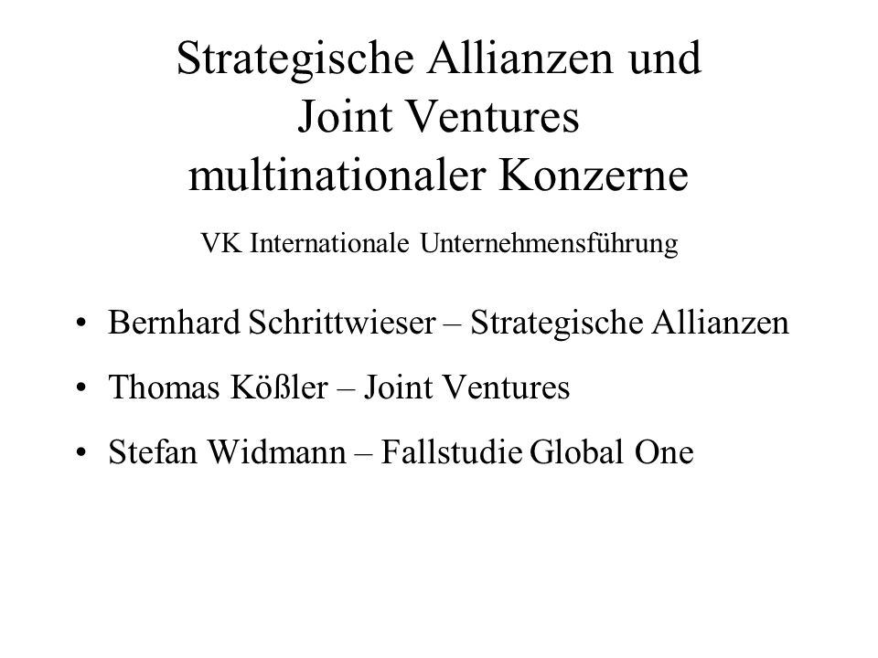Strategische Allianzen und Joint Ventures multinationaler Konzerne