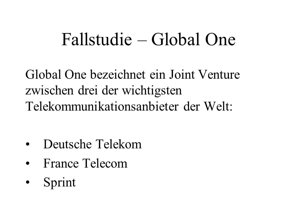Fallstudie – Global One