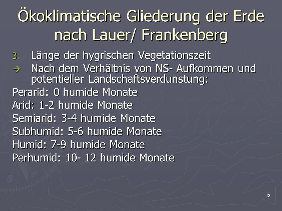 Ökoklimatische Gliederung der Erde nach Lauer/ Frankenberg