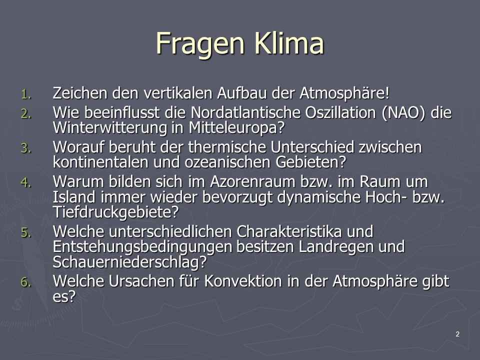 Fragen Klima Zeichen den vertikalen Aufbau der Atmosphäre!