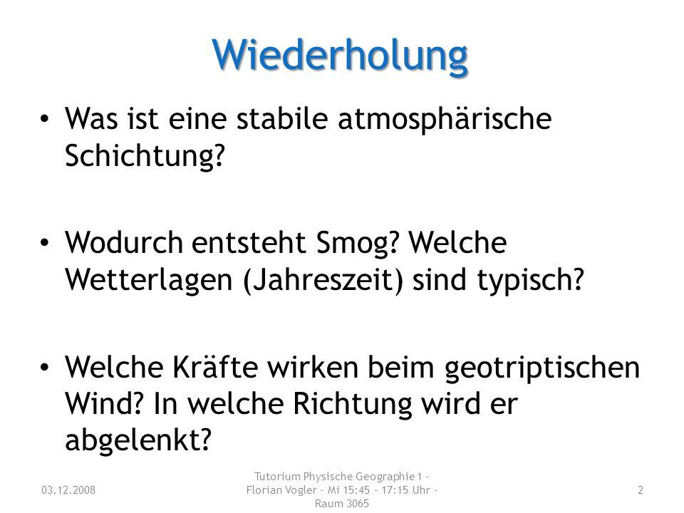 Wiederholung Was ist eine stabile atmosphärische Schichtung