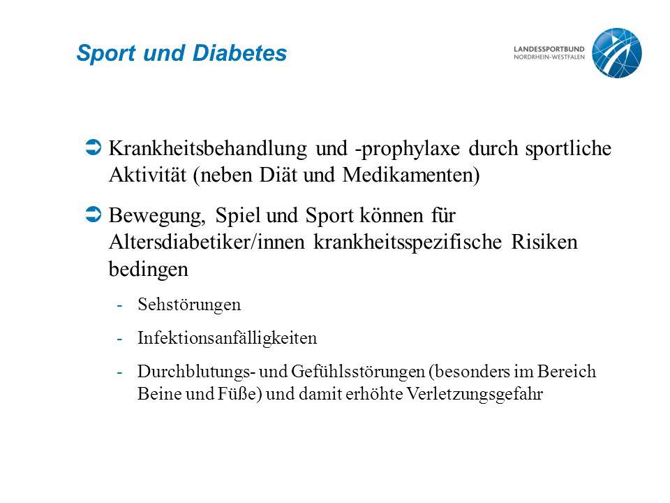 Sport und Diabetes Krankheitsbehandlung und -prophylaxe durch sportliche Aktivität (neben Diät und Medikamenten)