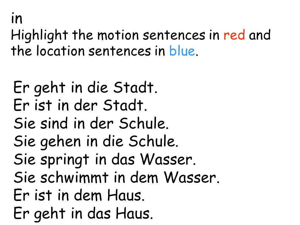 in Highlight the motion sentences in red and the location sentences in blue.