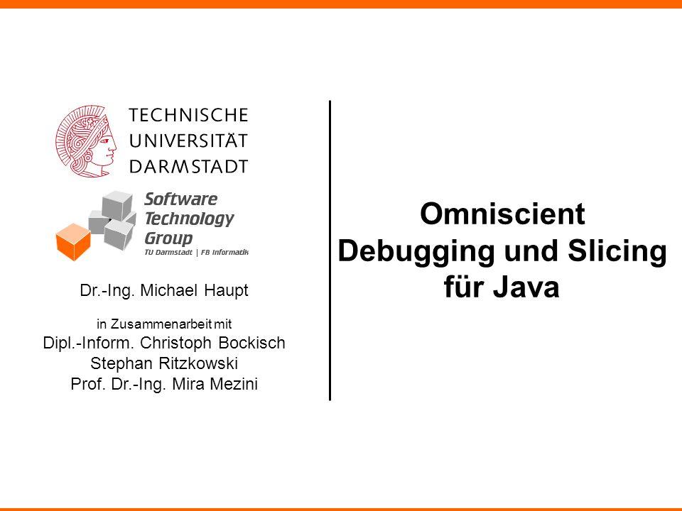 Omniscient Debugging und Slicing für Java
