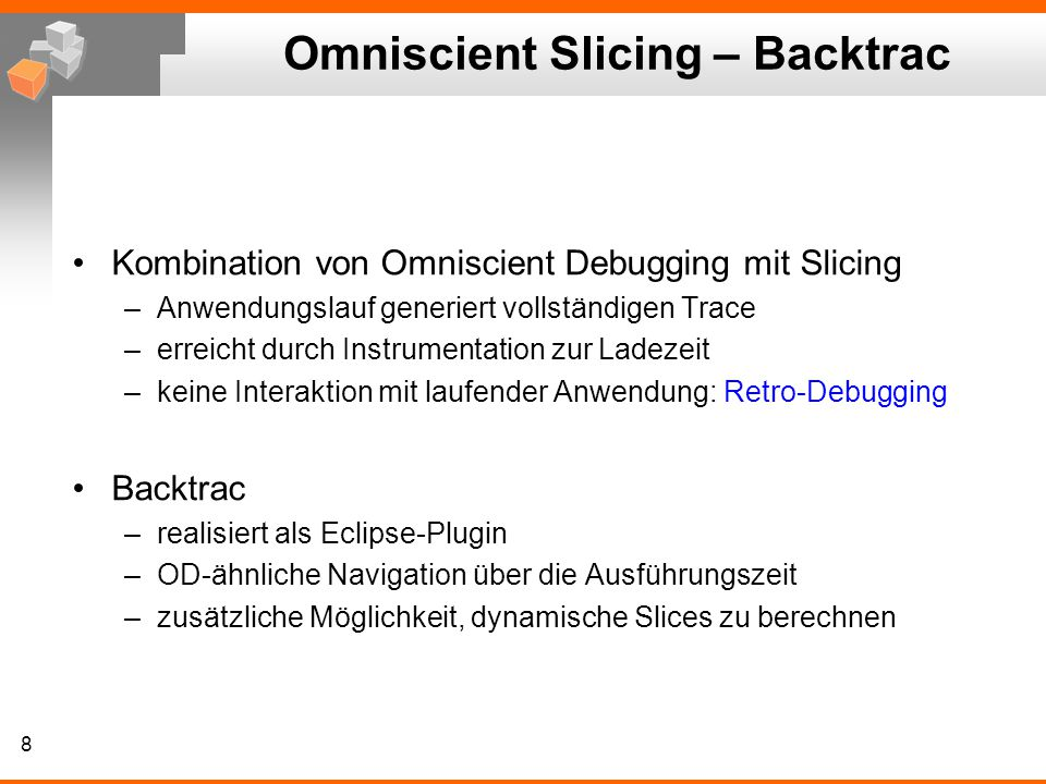 Omniscient Slicing – Backtrac
