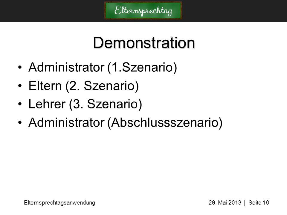 Demonstration Administrator (1.Szenario) Eltern (2. Szenario)