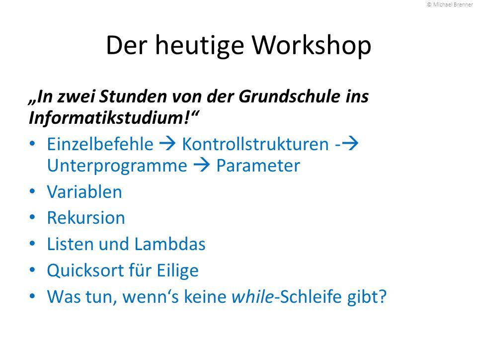 """© Michael Brenner Der heutige Workshop. """"In zwei Stunden von der Grundschule ins Informatikstudium!"""