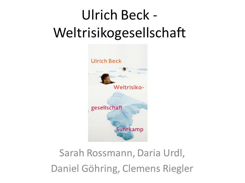 Ulrich Beck -Weltrisikogesellschaft