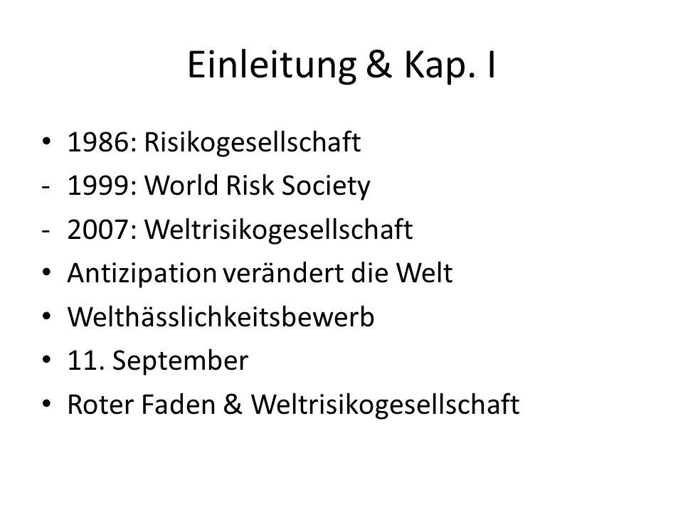 Einleitung & Kap. I 1986: Risikogesellschaft