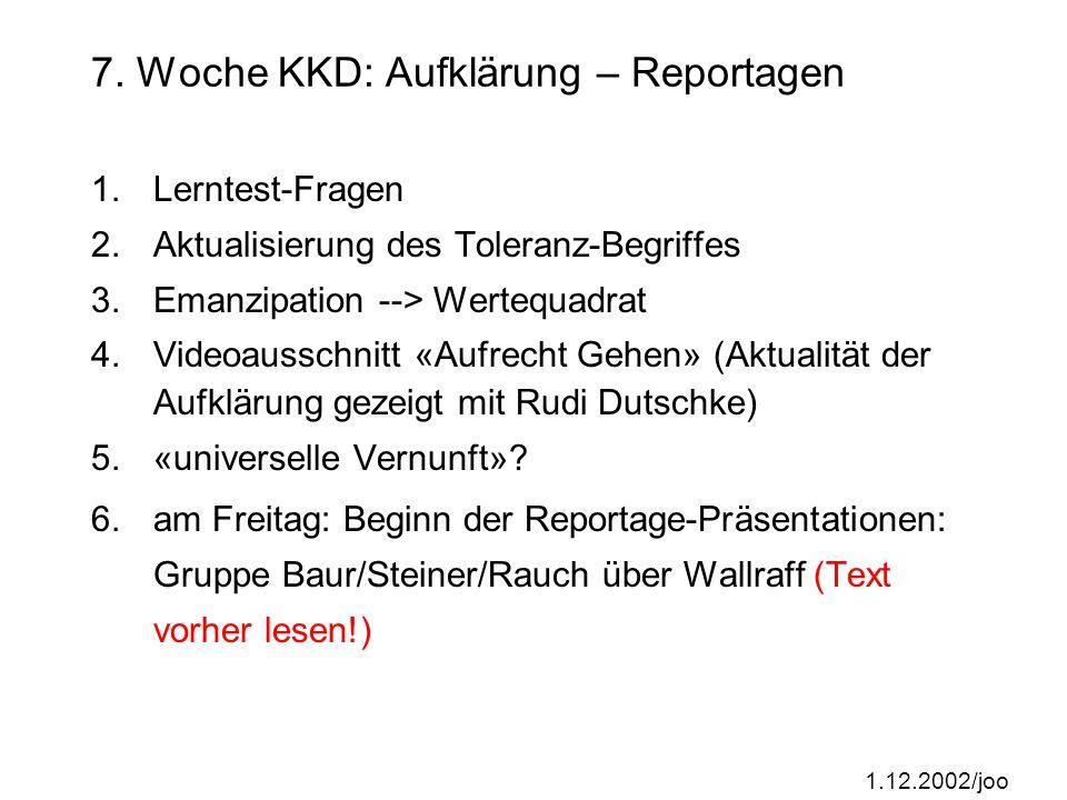 7. Woche KKD: Aufklärung – Reportagen