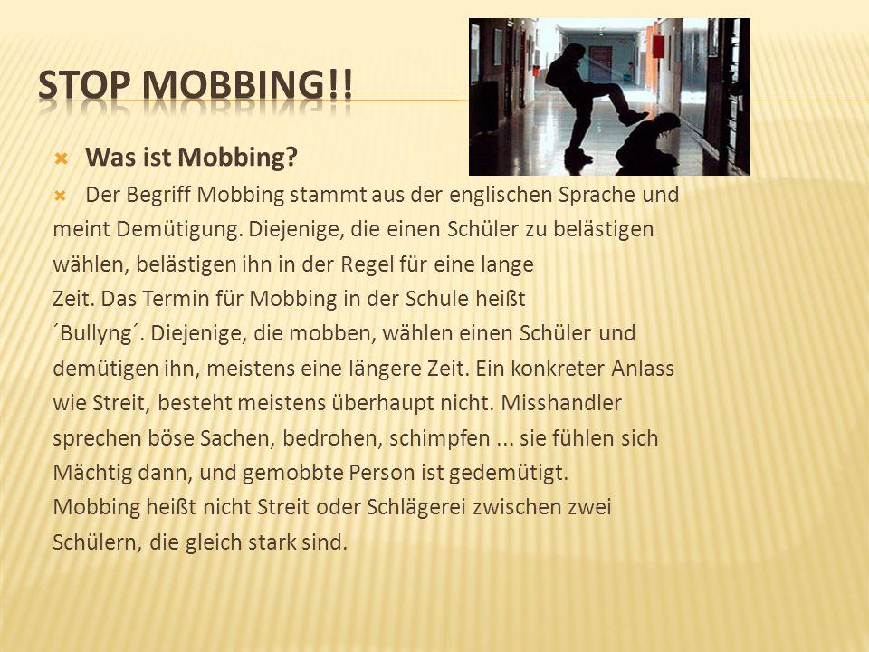 STOP MOBBING!! Was ist Mobbing