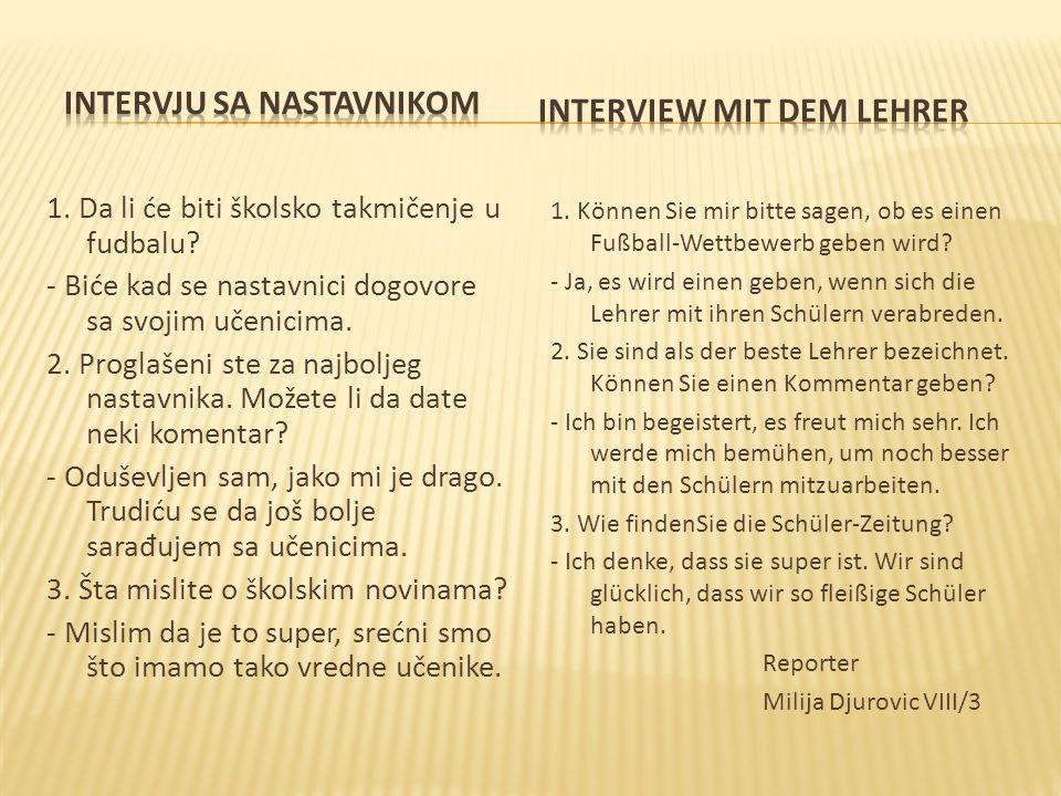 INTERVJU SA NASTAVNIKOM INTERVIEW MIT DEM LEHRER