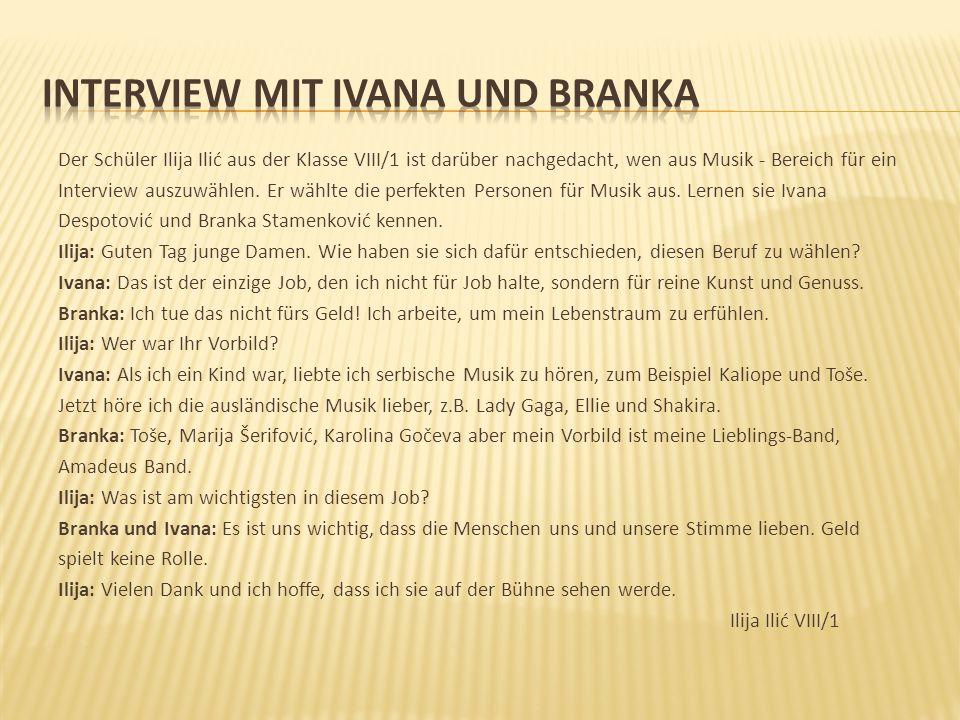 INTERVIEW MIT IVANA UND BRANKA