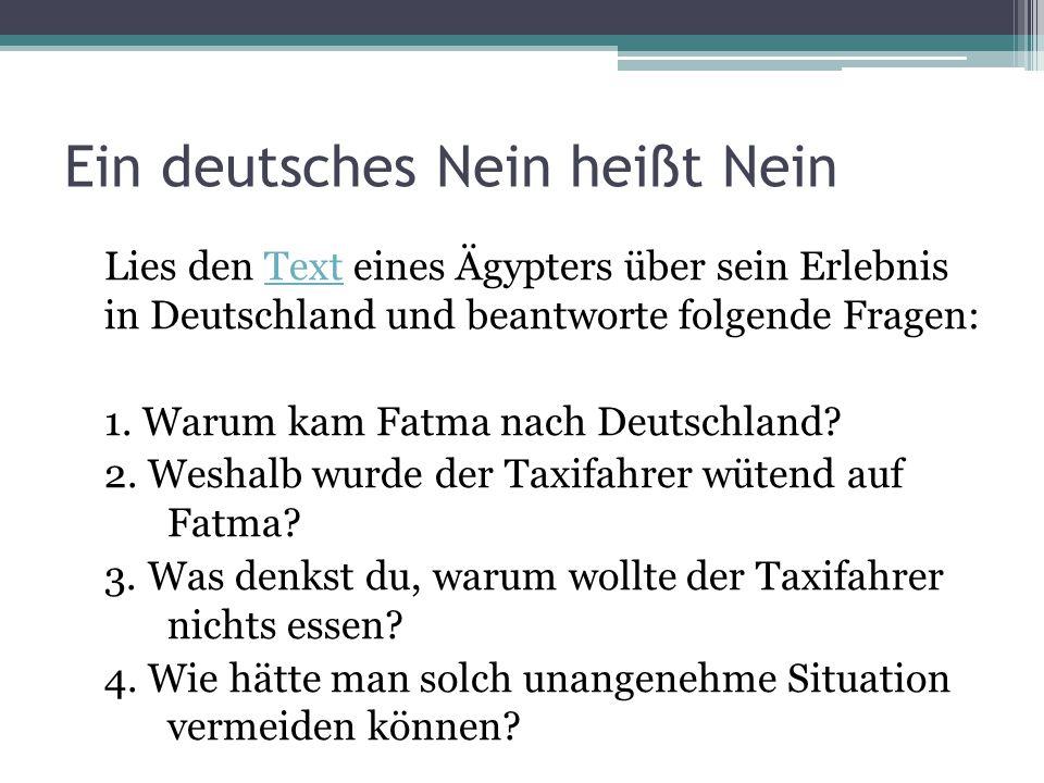 Ein deutsches Nein heißt Nein