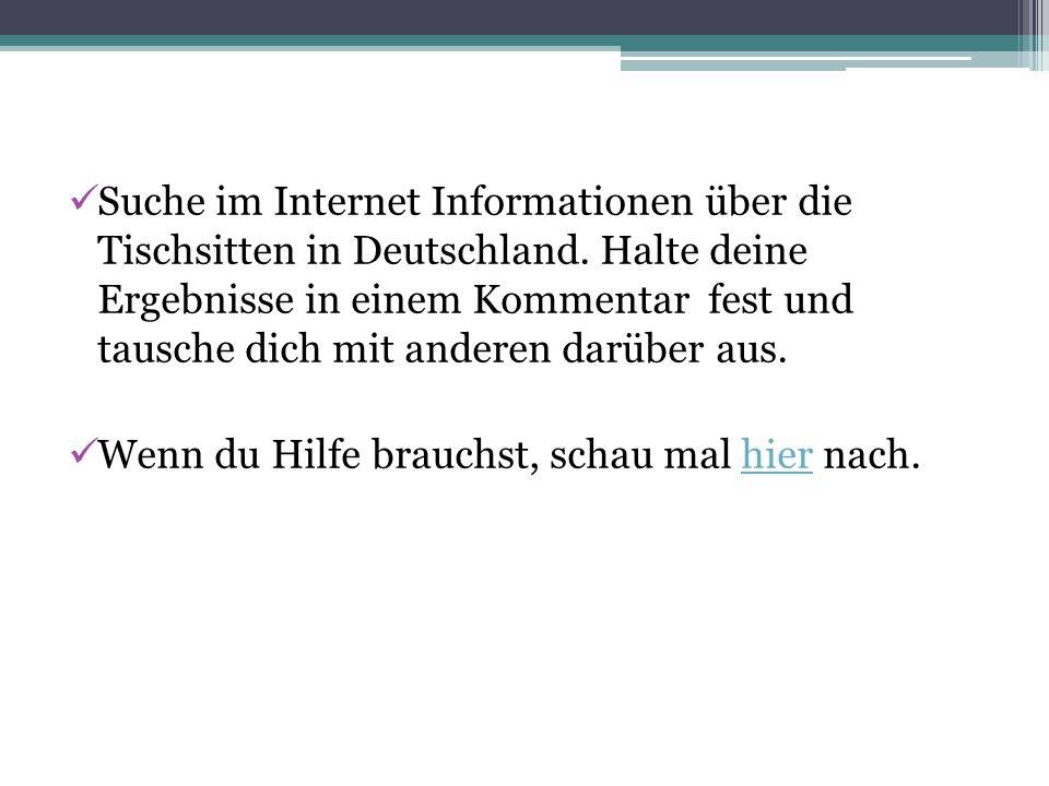 Suche im Internet Informationen über die Tischsitten in Deutschland