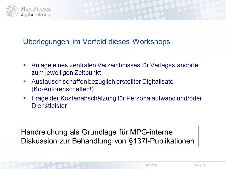 Links Max Planck Digital Library http://www.mpdl.mpg.de/