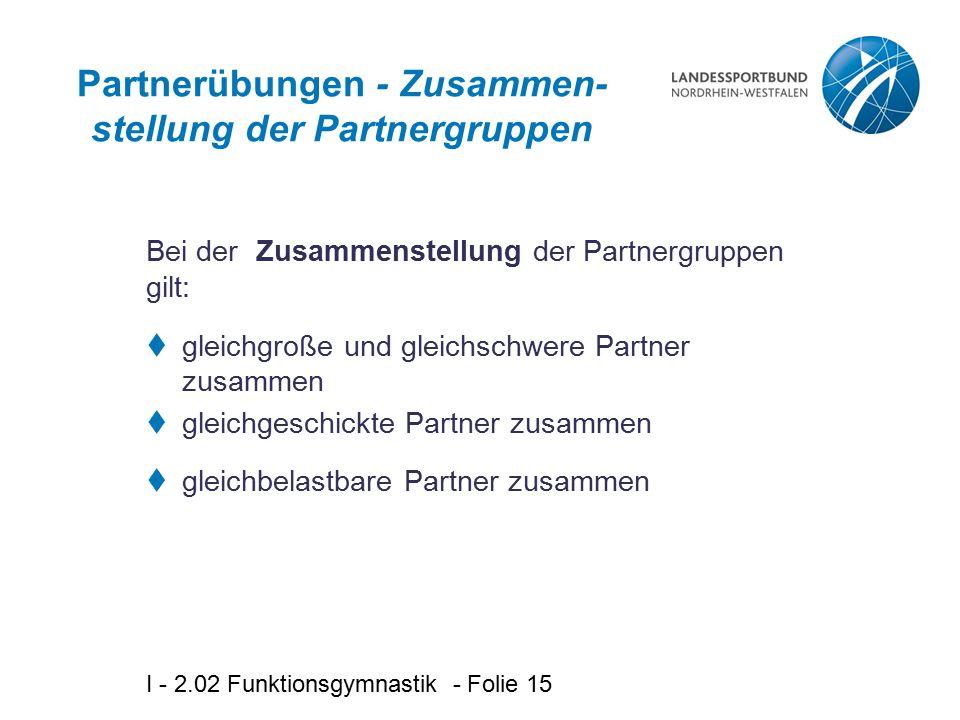 Partnerübungen - Zusammen-stellung der Partnergruppen
