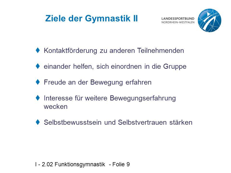 Ziele der Gymnastik II Kontaktförderung zu anderen Teilnehmenden