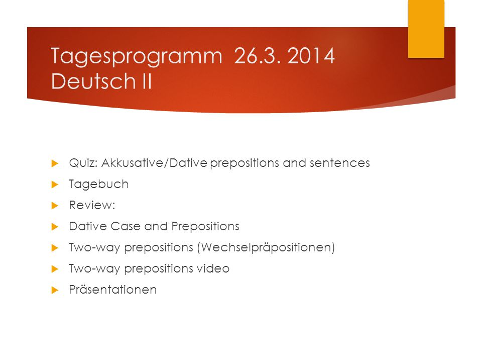Tagesprogramm 26.3. 2014 Deutsch II