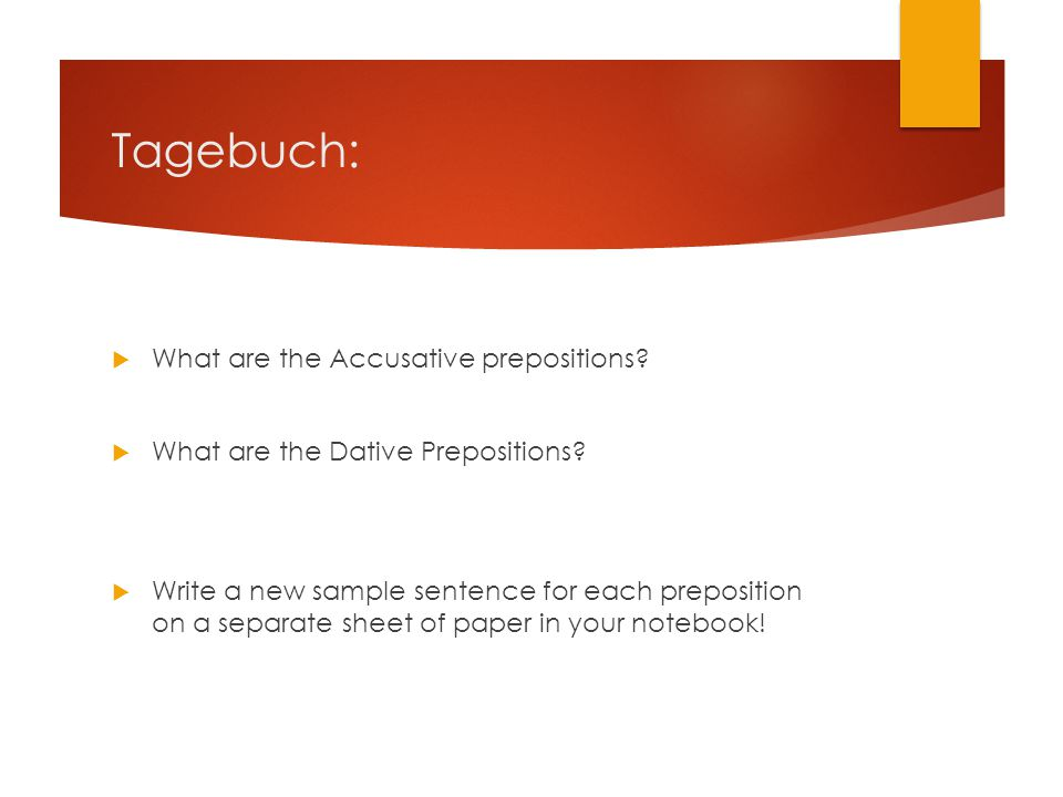 Tagebuch: What are the Accusative prepositions
