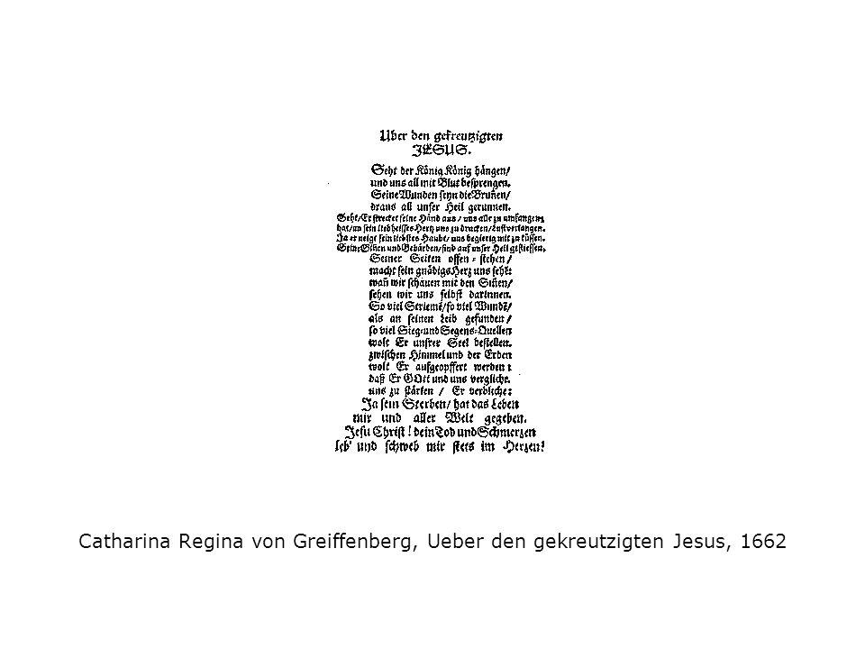 Catharina Regina von Greiffenberg, Ueber den gekreutzigten Jesus, 1662