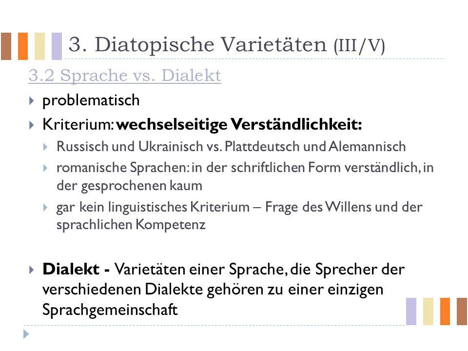 3. Diatopische Varietäten (III/V)