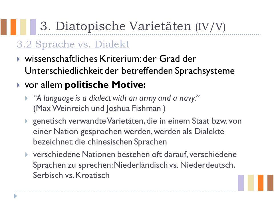 3. Diatopische Varietäten (IV/V)