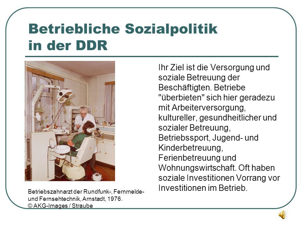 Betriebliche Sozialpolitik in der DDR