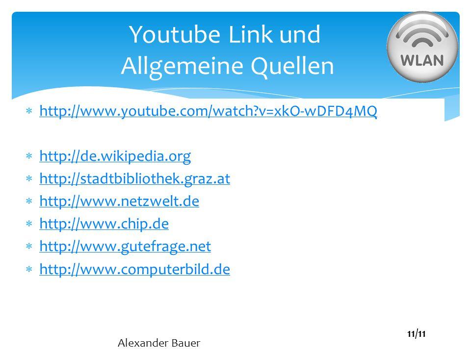 Youtube Link und Allgemeine Quellen