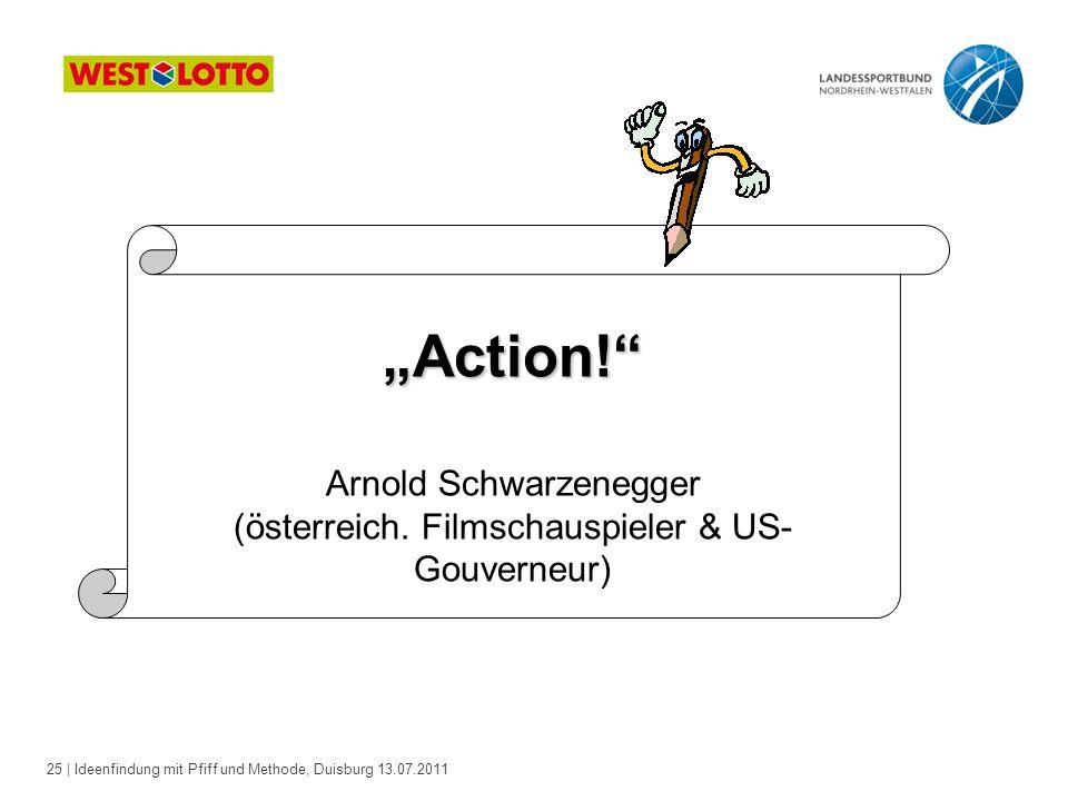 Arnold Schwarzenegger (österreich. Filmschauspieler & US-Gouverneur)