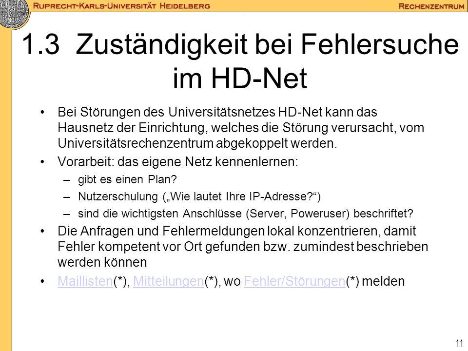 1.3 Zuständigkeit bei Fehlersuche im HD-Net