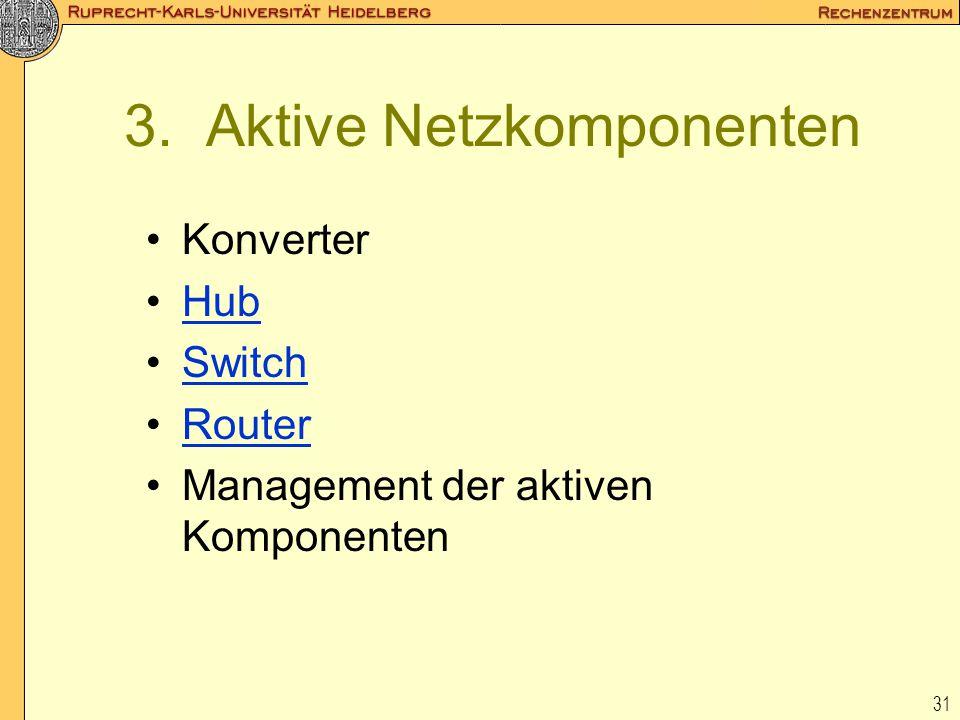3. Aktive Netzkomponenten
