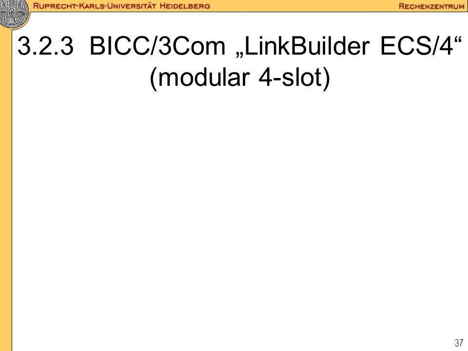 """3.2.3 BICC/3Com """"LinkBuilder ECS/4 (modular 4-slot)"""