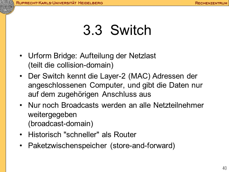 3.3 Switch Urform Bridge: Aufteilung der Netzlast (teilt die collision-domain)