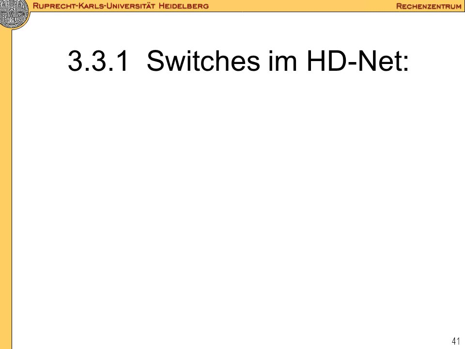 3.3.1 Switches im HD-Net: