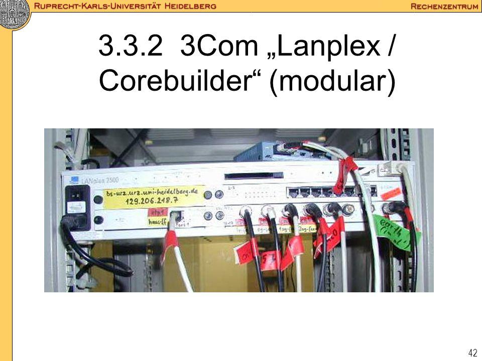 "3.3.2 3Com ""Lanplex / Corebuilder (modular)"