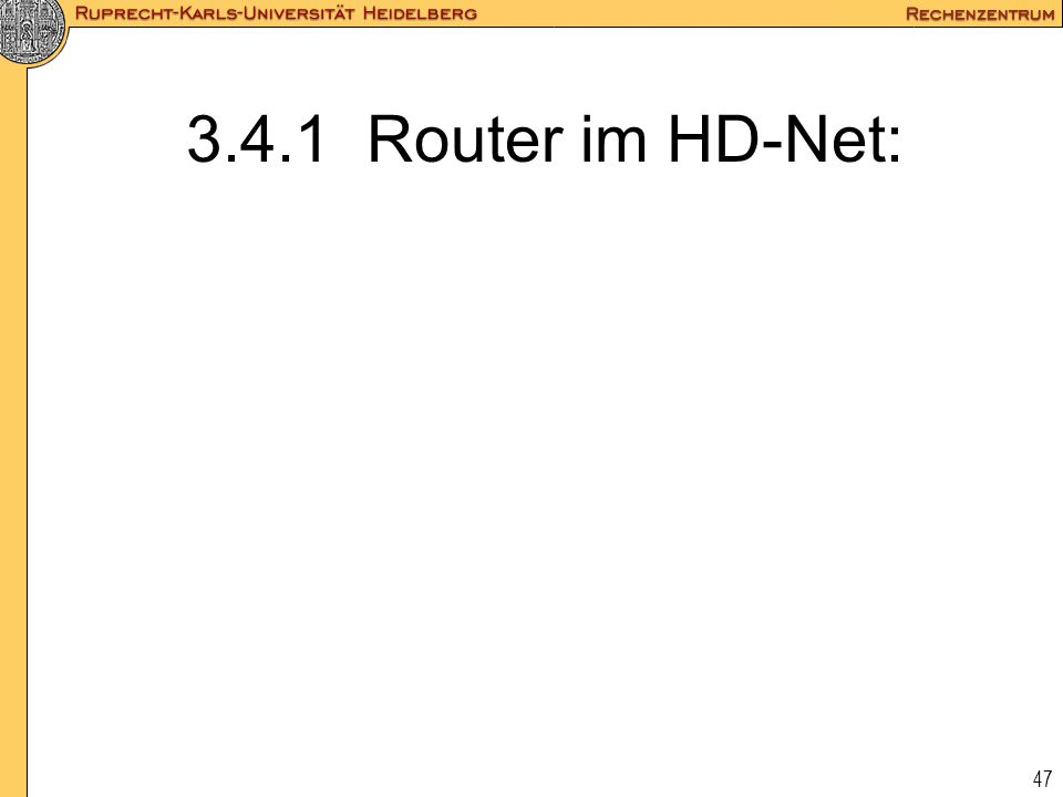 3.4.1 Router im HD-Net: