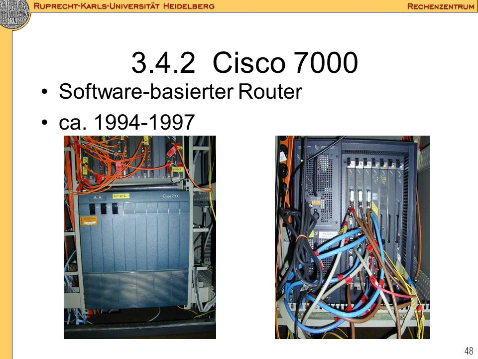 3.4.2 Cisco 7000 Software-basierter Router ca. 1994-1997