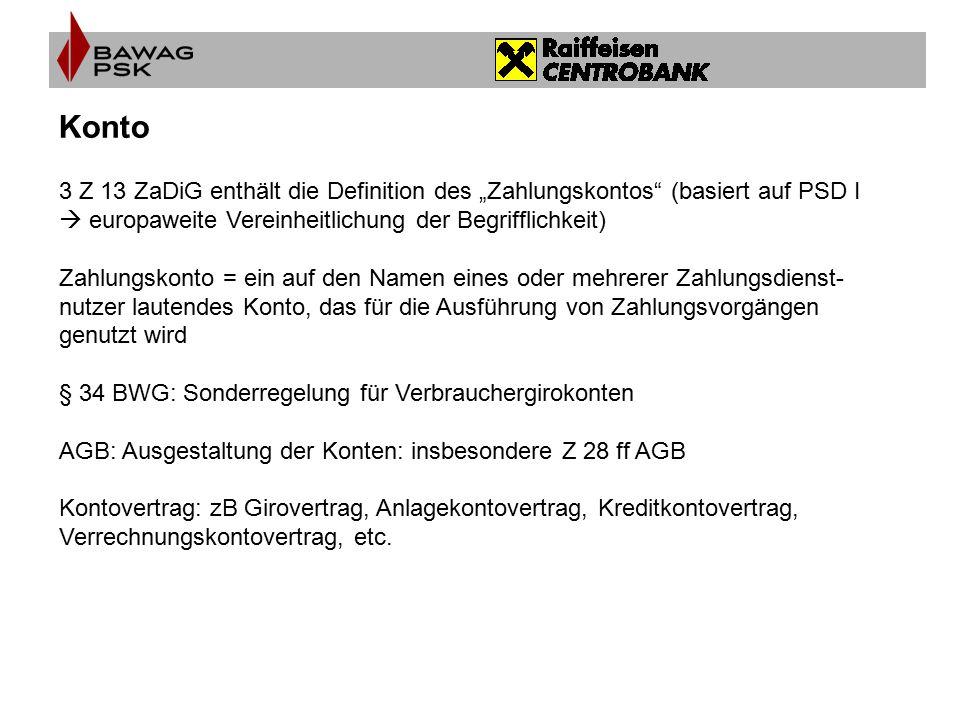 """Konto 3 Z 13 ZaDiG enthält die Definition des """"Zahlungskontos (basiert auf PSD I  europaweite Vereinheitlichung der Begrifflichkeit)"""