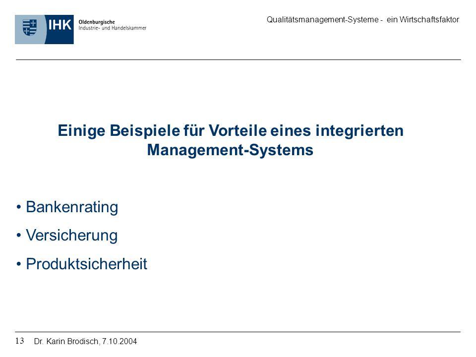 Einige Beispiele für Vorteile eines integrierten Management-Systems