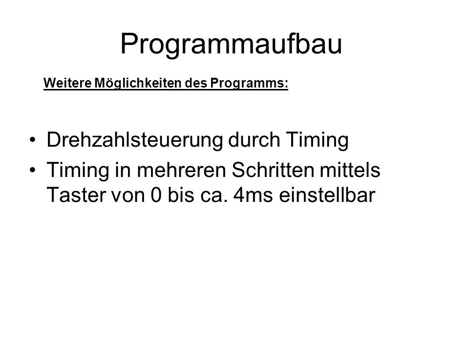 Programmaufbau Drehzahlsteuerung durch Timing