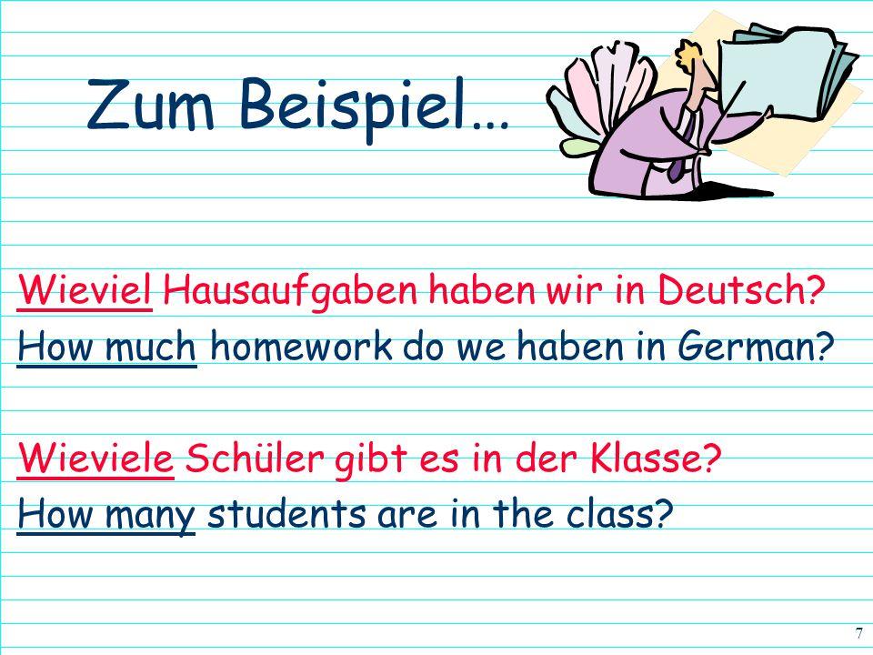 Zum Beispiel… Wieviel Hausaufgaben haben wir in Deutsch