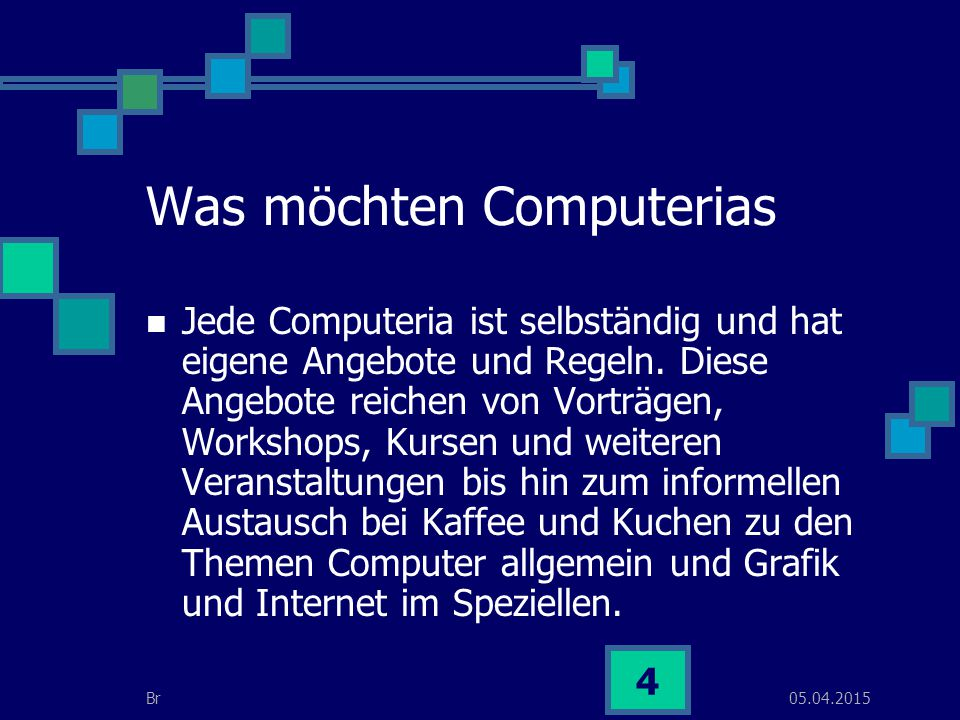 Was möchten Computerias