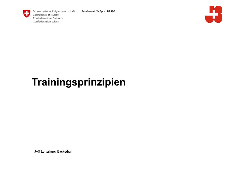 Trainingsprinzipien J+S-Leiterkurs Basketball
